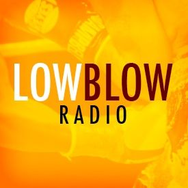 Low Blow Radio: Episode 127