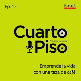 Emprende la vida con una taza de café | Ep. 15
