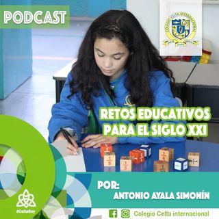 Podcast 15 Retos educativos para el siglo XXI