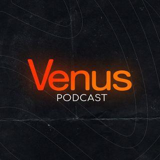 Venus Podcast