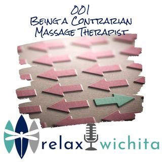 001 | Contrarian Massage Therapist