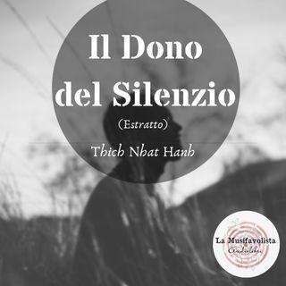 Il Dono del Silenzio - Thich Nhat Hanh (Estratto)
