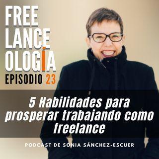 5 habilidades para prosperar como freelance S2E23