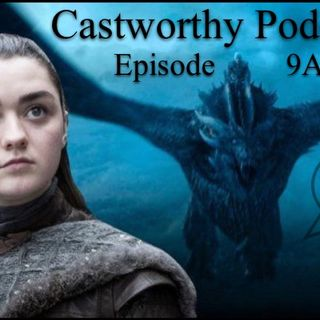 Cast Worthy: Episode 9 The A Side