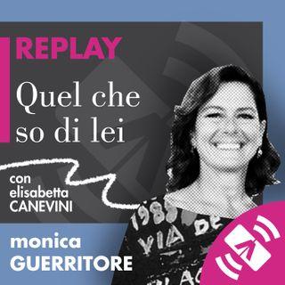 """11 > Monica GUERRITORE, Elisabetta CANEVINI """"Quel che so di lei"""""""