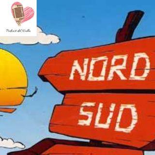 ep.1- Sud contro Nord