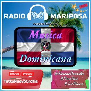 Musica Dominicana - 105esima Puntata di Radio Mariposa Show