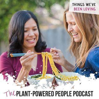 Ep. 32 - Things We've Been Loving Lately (Bonus Episode!)