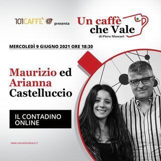 Maurizio e Arianna Castelluccio: Il contadino online