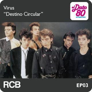 """Dato80_ep_03_Virus_""""Destino Circular"""""""