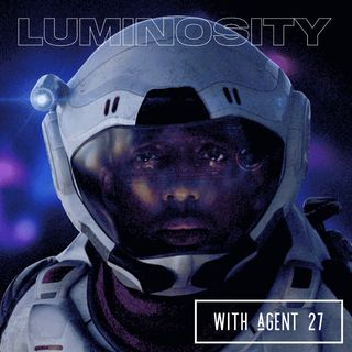 Luminosity with Agent 27
