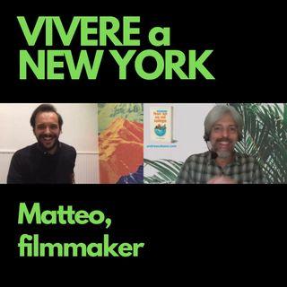 Matteo, filmmaker a New York City