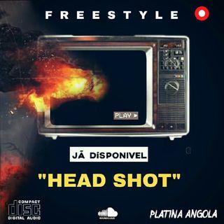 """HEAD SHOT"" - Freestyle com Alfa Dery x Djeezy x Victor Bc x Scott"