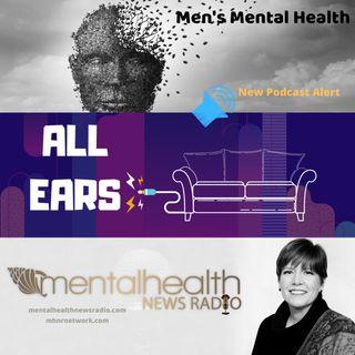 All Ears on Men's Mental Health