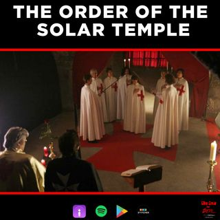 CULT: Order of the Solar Temple (Part I)