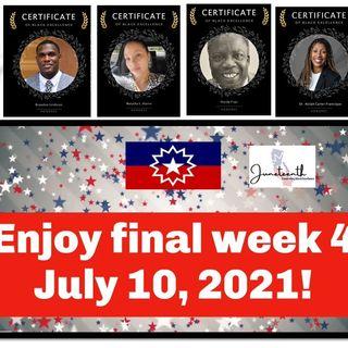 California Juneteenth Week 4- Final Episode - ONME 7-10-21