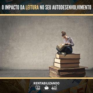 O Impacto da Leitura no seu Autodesenvolvimento