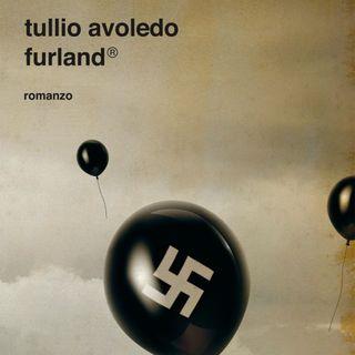 """Tullio Avoledo """"Furland"""""""