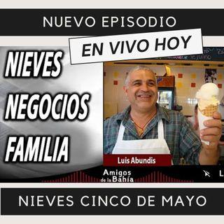 13. #EN VIVO Congelando crisis | Luis Abundis (Nieves Cinco de Mayo)