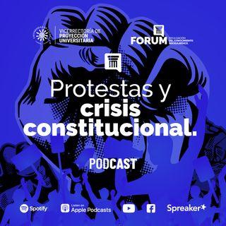 Protestas y Crisis Constitucional
