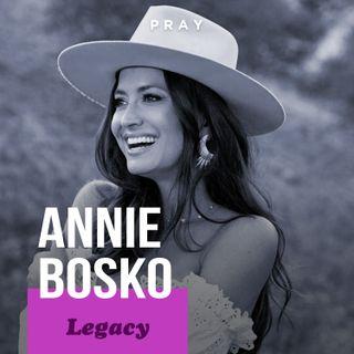 "Annie Bosko - Legacy - ""An Authentic Legacy"""