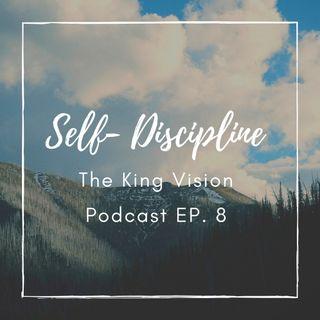 KVP- EP 8-Self- Discipline