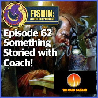 Episode 62- Something Storied with Coach from Card Bazaar!