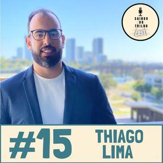 #15 Thiago Lima, Divirta-se nos momentos de dificuldade