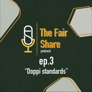 "Ep. 3: ""Doppi standards"""