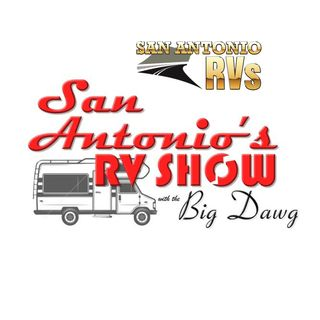 San Antonio's RV Show w The Big Dawg