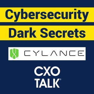 Stuart McClure, CEO, Cylance - Cybersecurity Secrets (CxOTalk)