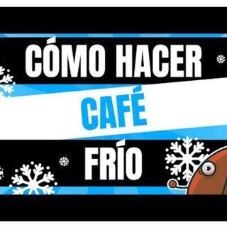 Café y Ná | Ep.6 Como hacer café frío | Cafeyna.club