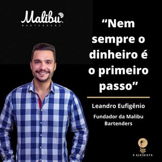 #09 - Mallibu Bartenders: De barman a fundador de uma das melhores empresas de coquetelaria do Brasil