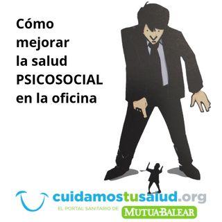 Episodio 7 - Riesgos psicosociales en la oficina (1).