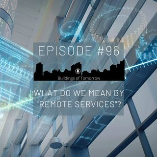 #96 What do we mean by remote services?