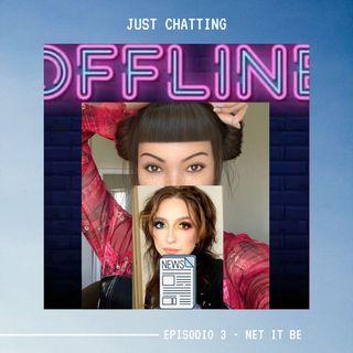 JUST CHATTING - Episodio 3