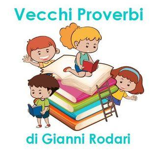 Vecchi Proverbi di Gianni Rodari