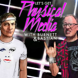 LET'S GET PHYSICAL MEDIA #023 (Week of April 25, 2021)