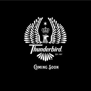 What's the word? NEW Thunderbird Wine?