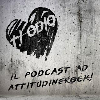 TI ODIO del 19/02/2020: attitudineRock!