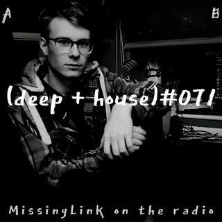 (deep + house) #071