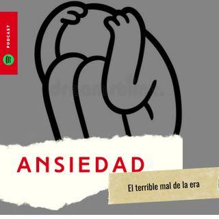 Hablemos de Ansiedad