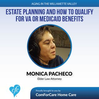 3/28/17: Monica Pacheco with Douglas, Conroyd, Gibb & Pacheco, P.C.   Estate Planning, and how to Qualify for VA or Medicaid Benefits