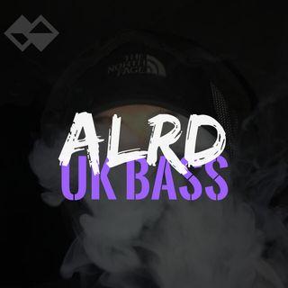 ALRD - UK BASS (2019)