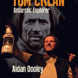 "Aidan Dooley discusses his one-man show ""Tom Crean Antarctic Explorer"""