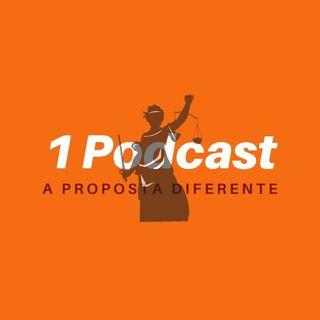 Direitos Humanos, Direitos Fundamentais e sua problematização nos dias Atuais | 1Podcast #1