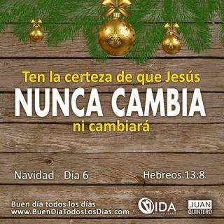 DEVOCIONAL DE NAVIDAD 6 – ÉL NUNCA CAMBIA