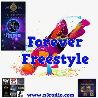 Forever Freestyle with DJ Azteca (Original Air Date 8/3/18)