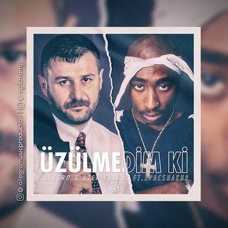 allegro-azer-bulbul-ft2pacshakur-uzulmedim-ki-137