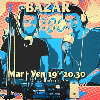 BazaRadio - 01/05/2020